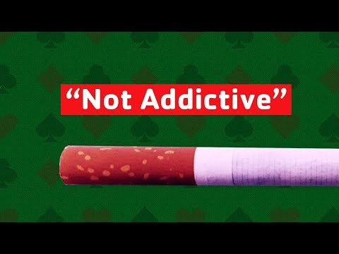 Cigarettes, Slots, and Other Things that Aren't Addictive