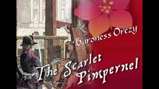 The Scarlet Pimpernel 1/2 - Baroness Orczy [Audiobook ENG]