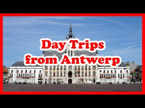 5 Top-Rated Day Trips from Antwerp, Belgium | Europe Day Tours Guide