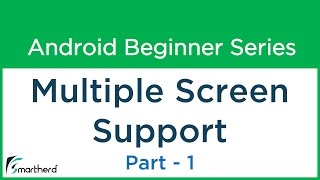 #38 Android Tutorial: Multiple Screen Support - 1 - Make your Android App: Part - 5