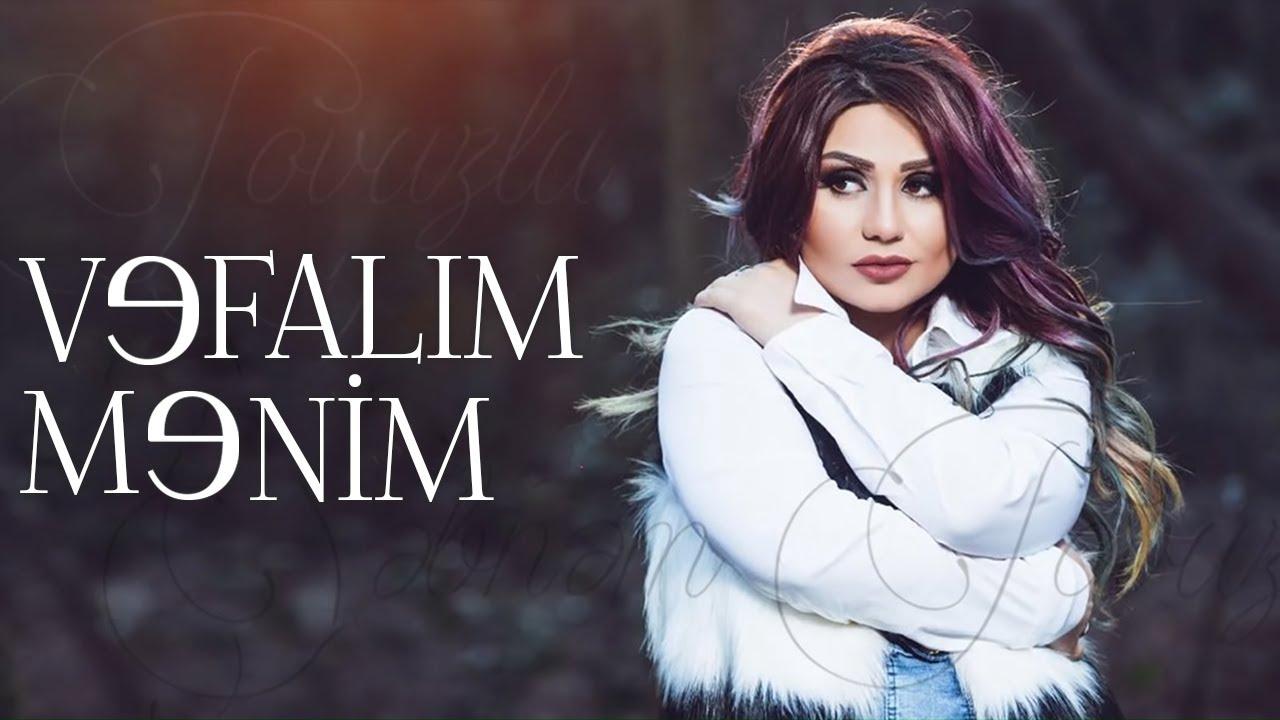 Şəbnəm Tovuzlu - Vəfalım Mənim (Official Audio)