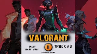 VALORANT 🎮  game tactical shooter ➤ music from the trailer ➤ 2020 OST 8 BAGSY  - WHAT I WANT