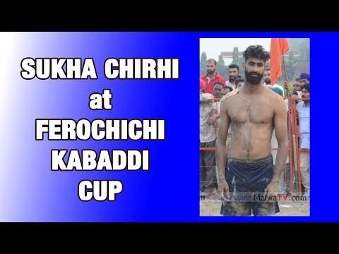 SUKHA CHIRHI at FEROCHICHI KABADDI CUP - 2019