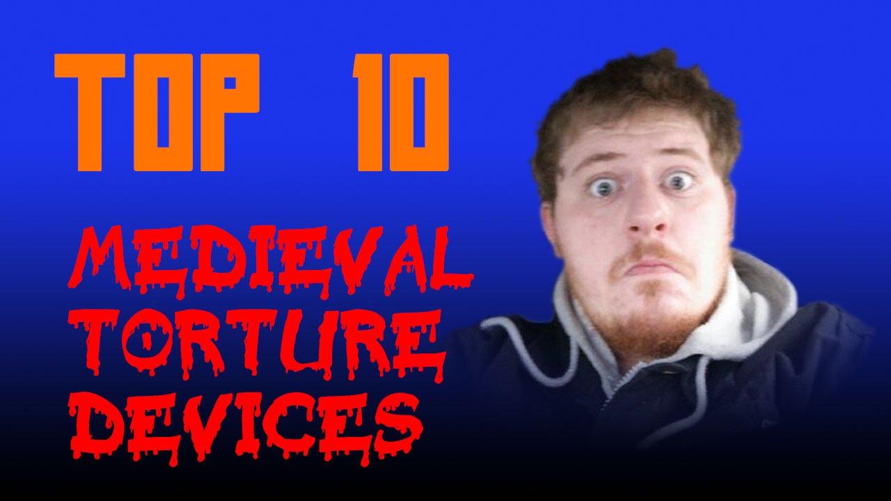 top ten torture devices