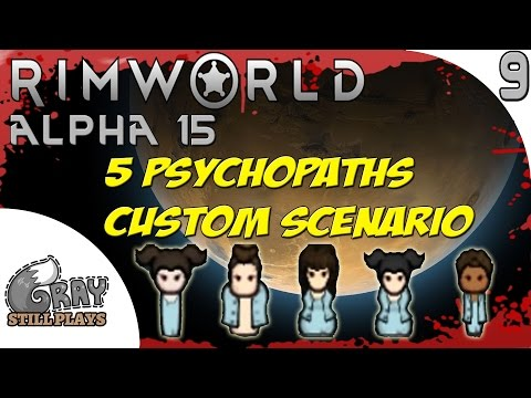Rimworld Alpha 15 Evil Custom Scenario | Making Money Selling Organs, Fallout Over | Ep 9 | Gameplay