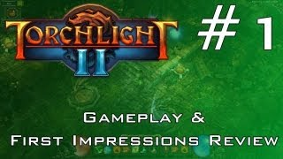 Torchlight 2 PC Gameplay Analysis & First Impressions Review Part 1