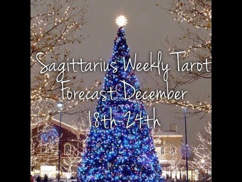 Sagittarius Weekly Tarot Forecast December 18th-24th