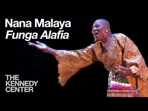 Nana Malaya  Funga Alafia