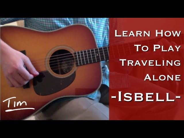 Jason Isbell Traveling Alone Chords Lesson And Tutorial Youtube
