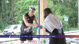 Yvelines | La Diag 78, un trail du Nord au sud des Yvelines
