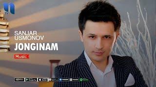 Sanjar Usmonov - Jonginam | Санжар Усмонов - Жонгинам (remix version)