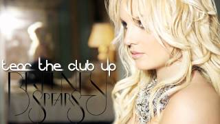 Britney Spears - Tear The Club Up (Demo)