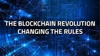 The Blockchain Revolution Changing the Rules