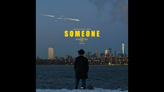Vanotek feat. Denitia - Someone | Official Video