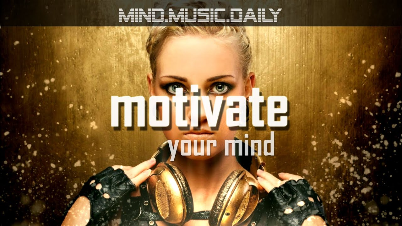 Best Motivation Music For Entrepreneurs 60 Minutes Keep On Going Youtube
