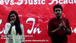Main Rang Sharbaton ka Performance at Devs Music Karaoke Night www.devsmusic.in