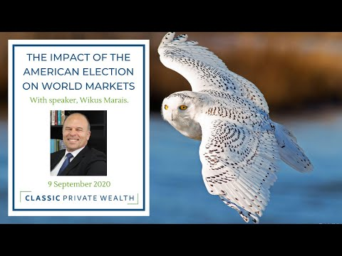 Classic Private Wealth: The impact of the American election on world markets