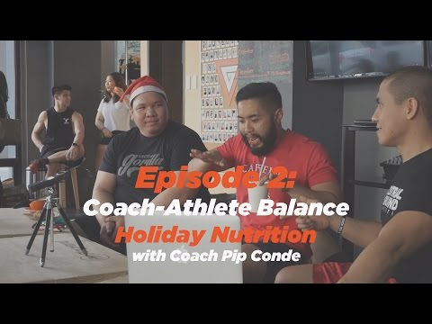 Episode 2: Coach-Athlete Balance // Holiday Nutrition with Coach Pip Conde