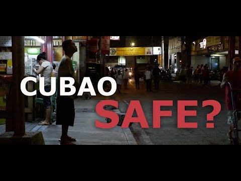 Is CUBAO Quezon City PHILIPPINES Safe?