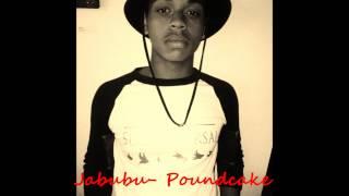 Jabubu - Poundcake (Remix)
