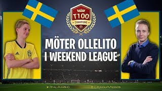 MÖTER OLLELITO I WEEKEND LEAGUE!!