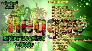 [ NEW ] REGGAE INDONESIA TERBARU || KOMPILASI LAGU POP VERSI REGGAE ||