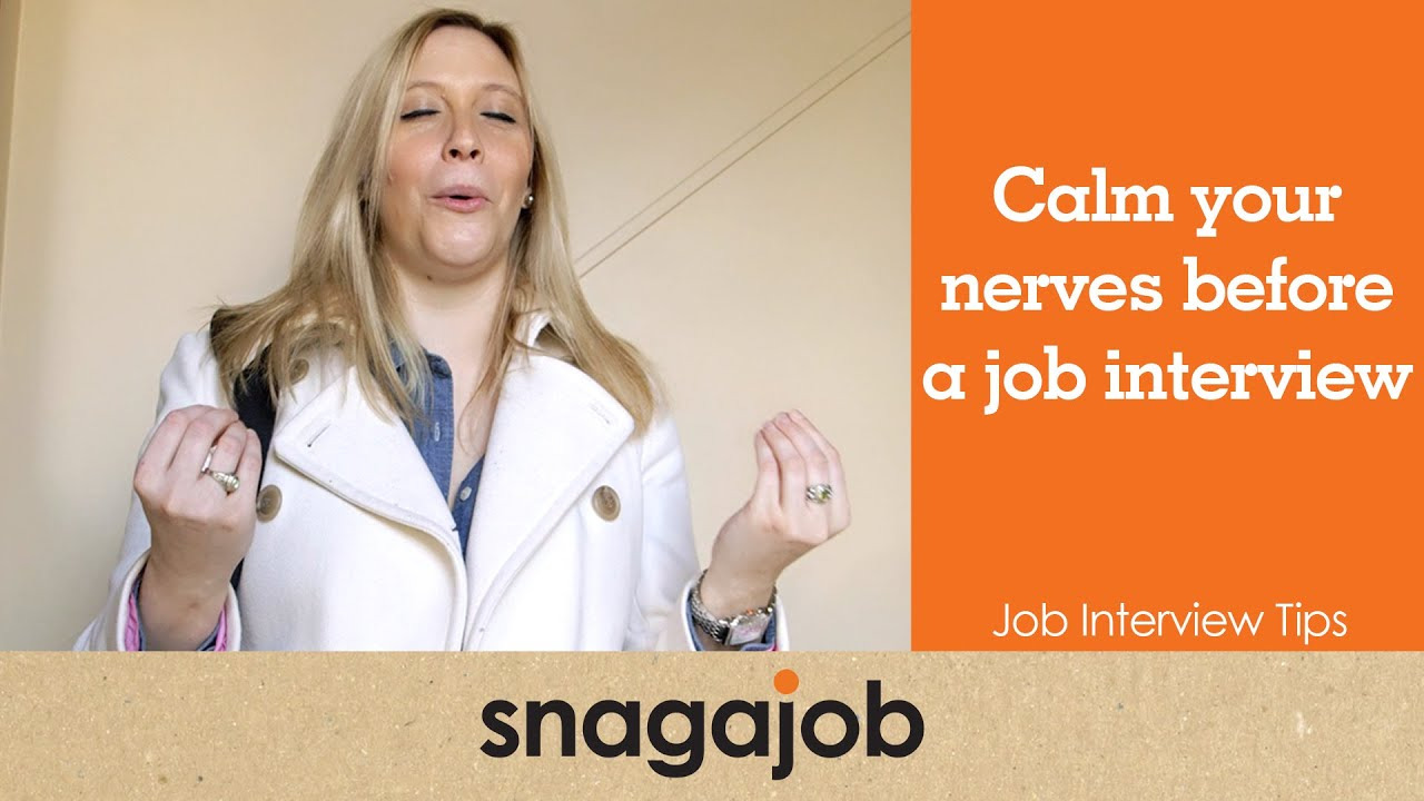 job interview tips part calm your nerves before a job job interview tips part 8 calm your nerves before a job interview
