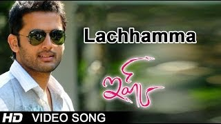 Lachhamma Full Video Song || Ishq Movie || Nitin || Nithya Menon || Anup Rubens