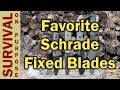 5 Favorite Schrade Fixed Blade Knives
