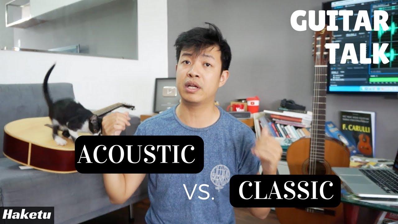 So sánh đàn guitar cổ điển (classic) và acoustic #guitartalk