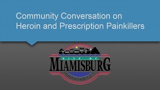 Miamisburg Community Forum on Addiction