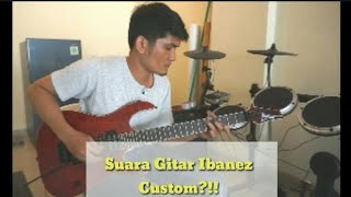 RIVIEW + CEK SOUND GITAR IBANEZ CUSTOM?!!