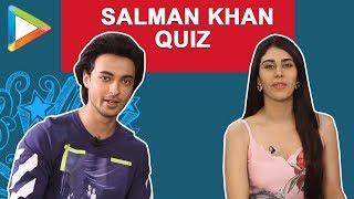 ULTIMATE Salman Khan QUIZ with Aayush Sharma & Warina Hussain | Loveratri
