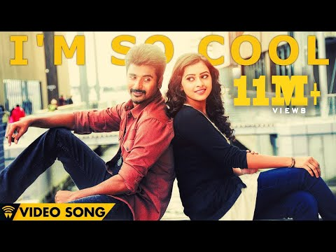 I'm So Cool - Kaaki Sattai | Official Video Song | Sivakarth