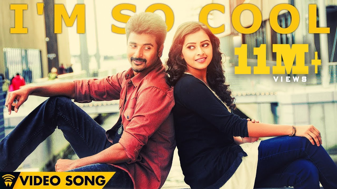 I'm So Cool - Kaaki Sattai | Official Video Song | Sivakarthikeyan | Anirudh