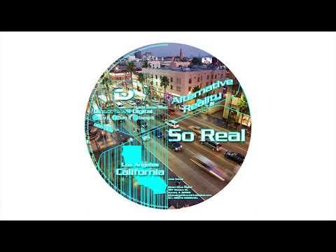 Alternative Reality - So Real