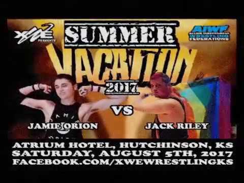 xWe Summer Vacation 2017 Jack Riley VS Jamie Orion