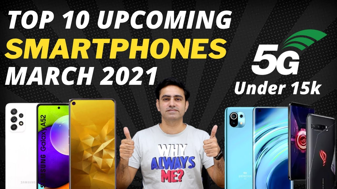 Top 10+ Best Upcoming Smartphones Launch in March 2021⚡⚡ Redmi Note 10?Realme⚡Cheapest 5G Mobile