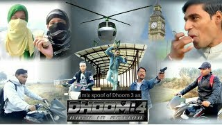 Dhoom 4 movie || dhoom 3 spoof ||  spoof video || funny video