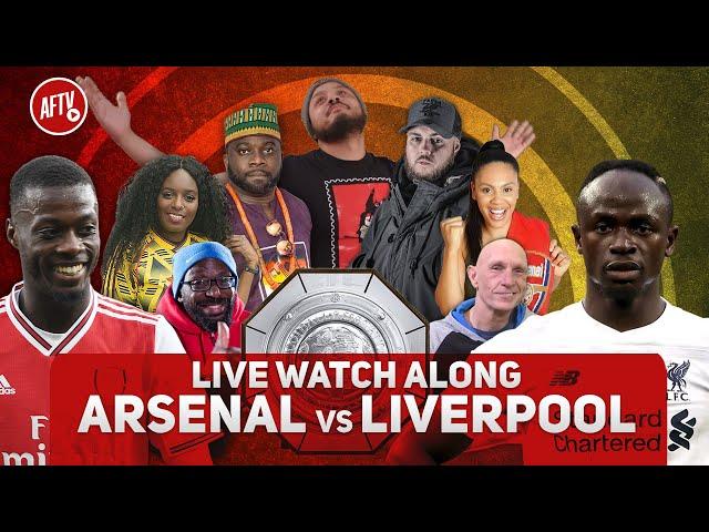 Arsenal vs Liverpool | Live Watch Along | FA Community Shield