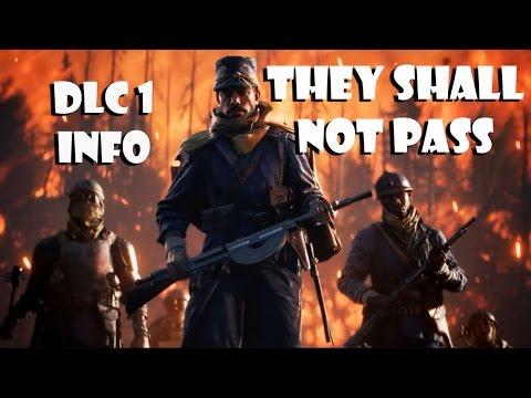 """DLC 1 """"They shall not pass"""" info   Battlefield 1  """