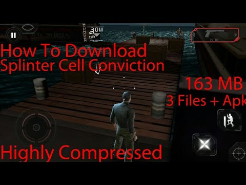 How To Download Splinter Cell Conviction Highly Compressed