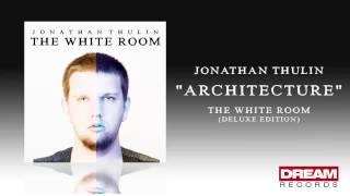 Architecture - Jonathan Thulin