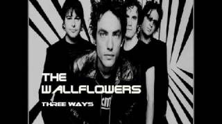 The Wallflowers - Three Ways
