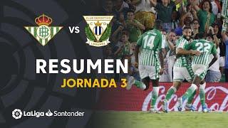 Resumen De Real Betis Vs Cd Leganés 2-1