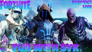 Sykotic3's Fortnite Livestream, Fun With Syk