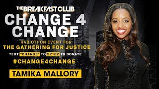 Tamika Mallory Calls In To Express Her Gratitude, Mysonne Brings Bars To Change4Change