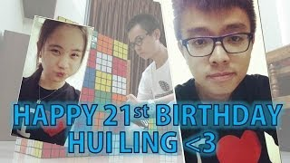 Happy 21st Birthday HuiLing Thumbnail
