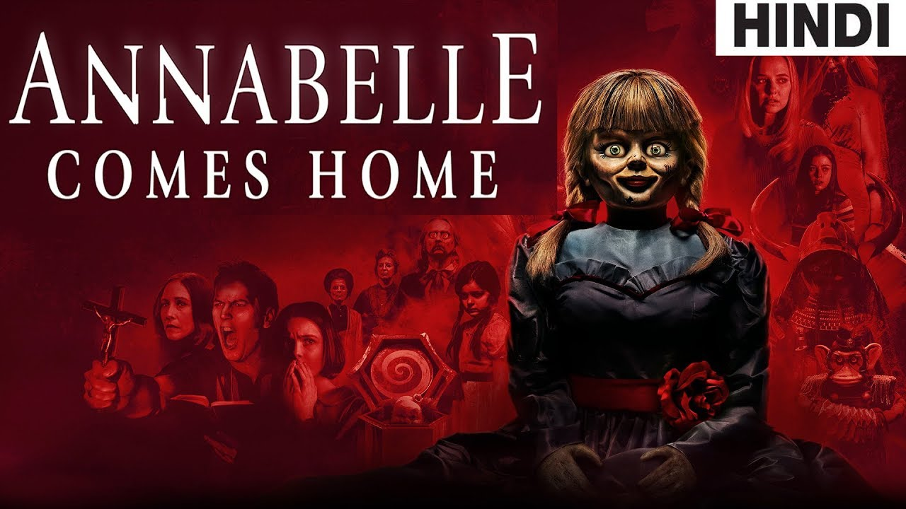 Annabelle Comes Home 2019 Full Horror Movie Explained In Hindi Youtube