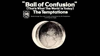 The Temptations - Ball Of Confusion (That's What The World Is Today) (Slowed)